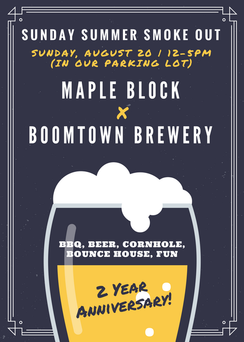 SUNDAY SUMMER SMOKE OUT_MAPLE BLOCK x BOOMTOWN BREWERY_08-20-2017